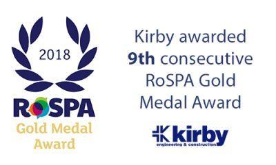 Kirby has been awarded its 9th consecutive Gold Medal Award at the RoSPA Health and Safety Awards 2018.